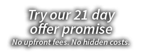 Try our 21 day offer promise